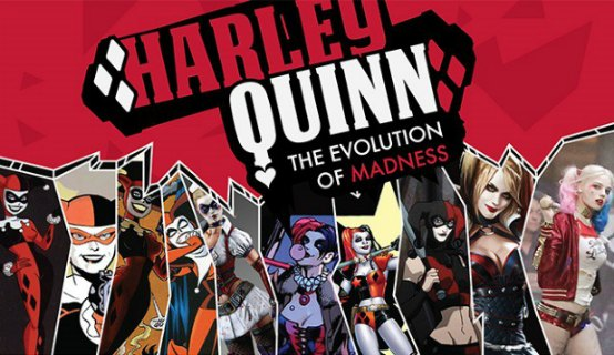 Harley Quinn the Evolution of Madness